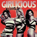 Rebuilt Lyrics Girlicious