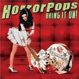 Bring It On! Lyrics HorrorPops