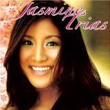 Jasmine Trias Lyrics Jasmine Trias