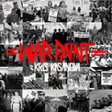 War Paint (Mixtape) Lyrics Kris Kasanova