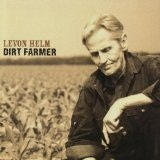 Dirt Farmer Lyrics Levon Helm