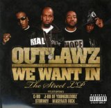 We Want In Lyrics Outlawz