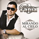 Mirando al Cielo (Single) Lyrics Roberto Tapia