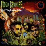 Miscellaneous Lyrics The Jungle Brothers F/ The Roots