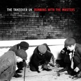 Running With The Wasters Lyrics The Takeover UK
