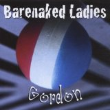 Gordon Lyrics Barenaked Ladies