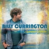 Summer Forever Lyrics Billy Currington