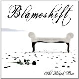 The Black Rose Lyrics Blameshift