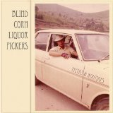 Myths & Routines Lyrics Blind Corn Liquor Pickers