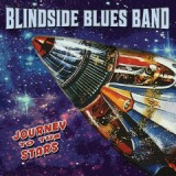 Journey To The Stars Lyrics Blindside Blues Band