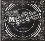 Majestic Silver Strings Lyrics Buddy Miller