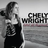Lifted Off The Ground Lyrics Chely Wright