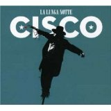 La Lunga Notte Lyrics Cisco