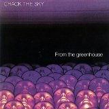 From the Greenhouse Lyrics Crack The Sky