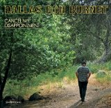 Cancel My Disappointment Lyrics Dallas Don Burnet