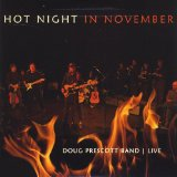 Hot Night in November Lyrics Doug Prescott Band