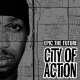 City Of Action Lyrics Epic The Future