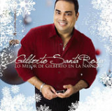 Lo Mejor De Gilberto En Navidades Lyrics Gilberto Santa Rosa