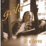 Uf U Dervo Lyrics Gola