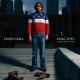 KMAG YOYO (& Other American Stories) Lyrics Hayes Carll