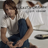 Get Closer Lyrics Keith Urban