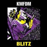 Blitz Lyrics KMFDM