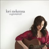 Unglamorous Lyrics Lori McKenna