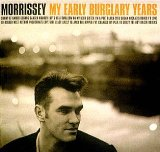 My Early Burglary Years Lyrics Morrissey