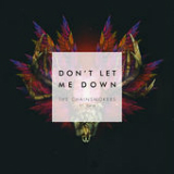 Don't Let Me Down (Single) Lyrics The Chainsmokers
