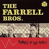 Rumble @ The Opry ! Lyrics The Farrell Bros.