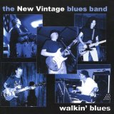 Walkin' Blues Lyrics The New Vintage Blues Band