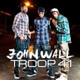 Do The John Wall (Single) Lyrics Troop 41
