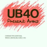 Present Arms Lyrics UB40