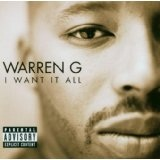 I Want It All Lyrics Warren G.