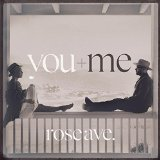 rose ave. Lyrics You+Me