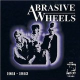 Miscellaneous Lyrics Abrasive Wheels