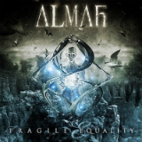 Fragile Equality Lyrics Almah