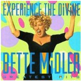 Experience The Divine Lyrics Bette Midler