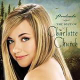 Prelude to Charlotte Church Lyrics Charlotte Church