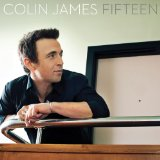 Fifteen Lyrics Colin James