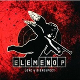 Love and Disrespect Lyrics Elemeno P