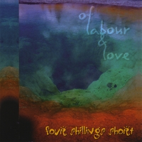 Of Labour & Love Lyrics Four Shillings Short