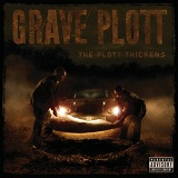 The Plott Thickens Lyrics Grave Plott