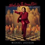Blood On The Dancefloor (History In The Mix) Lyrics Jackson Michael