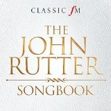 The John Rutter Songbook Lyrics John Rutter