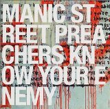 Know Your Enemy Lyrics Manic Street Preachers