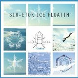 Sir-Etok Ice Floatin Lyrics Michita