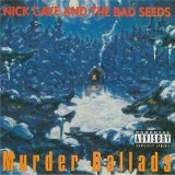 Murder Ballads Lyrics Nick Cave And The Bad Seeds