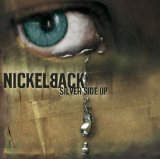Silver Side Up Lyrics Nickelback
