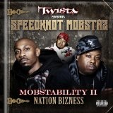 Mobstability II: Nation Bizness Lyrics Speedknot Mobstaz